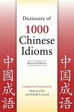 NEW - Dictionary of 1000 Chinese Idioms, Revised Edition