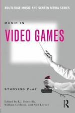 Music in Video Games : Studying Play (2014, Paperback)