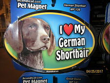I Love My German Shorthair 6 inch oval magnet for car or anything metal New