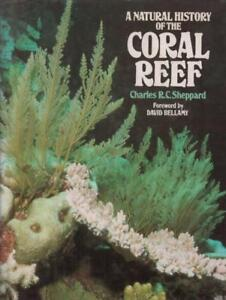 A Natural History Of The Coral Reef(Hardback Book)Charles R. C. Shep-Good