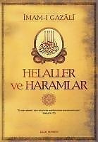 Helaller ve Haramlar - Imam-i Gazali