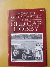HEMMINGS MOTOR NEWS BOOKLET HOW TO GET STARTED IN THE OLD CAR HOBBY 1989
