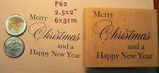 P62 Merry Christmas and a Happy New Year rubber stamp