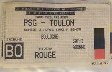 TICKET / BILLET PSG-TOULON 03/04/1993 D1 paris saint germain sg
