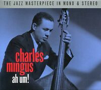 CHARLES MINGUS AH UM! - 2 CD BOX SET - THE JAZZ MASTERPIECE IN MONO & STEREO