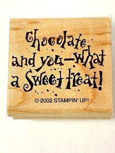 CHOCOLATE AND YOU WHAT A SWEET TREAT Stampin  Up 2002 The Love Of Chocolate