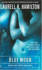 Blue Moon (Anita Blake, Vampire Hunter, Book 8) by Laurell K. Hamilton