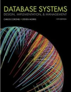 Database Systems: Design, Implementation, & Management by Carlos Coronel, Steven