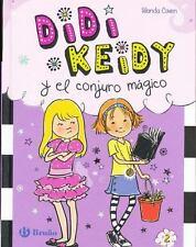 Didi Keidy y el conjuro mágico # 2 (Spanish Edition)-ExLibrary