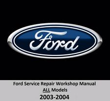 Ford ALL Models 2003-2004 Service Repair Workshop Manual on DVD