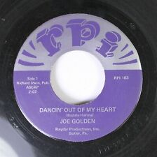 Pop 45 Joe Golden - Dancin' Out Of My Heart / Girl & The Wind On Rpi