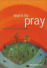 NEW - Learn To Pray: A Practical Guide to Faith and Inspiration