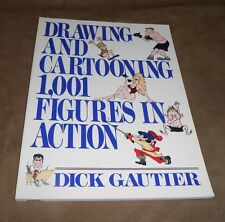 Drawing and Cartooning 1,001 Figures in Action by Dick Gautier - Excellent