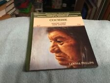 Cochise: Apache Chief by Larissa Phillips: Bilingual Edition