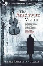 The Auschwitz Violin by Maria Angels Anglada (Hardback, 2010)