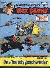 Die Abenteuer von Rex Danny Nr.30 von 1978 - TOP Z1 BASTEI FLIEGER COMICHEFT