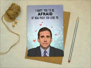 The Office - Michael Scott  - Love / Anniversary / Valentines - Greetings Card