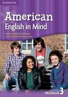 American English in Mind Level 3 Workbook by Jeff Stranks and Herbert Puchta...