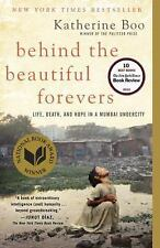 Behind The Beautiful Forevers: Life, Death, And Hope In A Mumbai Undercity: B...