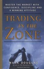Trading in the Zone by Bestseller Author Mark Douglas Hardback Book 2000 Edition