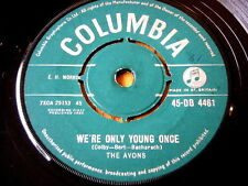 """THE AVONS - WE'RE ONLY YOUNG ONCE  7"""" VINYL"""