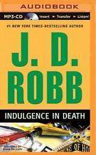 In Death: Indulgence in Death 31 by J. D. Robb (2014, MP3 CD, Unabridged)