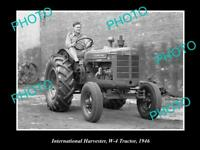 OLD HISTORIC PHOTO OF INTERNATIONAL HARVESTER W-4 TRACTOR c1946