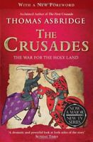 The Crusades: The War for the Holy Land by Asbridge, Thomas 1849836884 The Fast