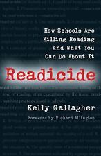 Readicide: How Schools Are Killing Reading and What You Can Do about It (Paperba