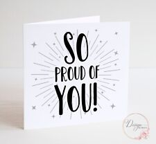 So Proud of You - Congratulations Card - Exams, New Job, Well Done Congrats