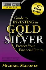 Rich Dads Advisors: Guide to Investing In Gold an