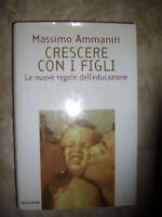 MASSIMO AMMANITI - CRESCERE CON I FIGLI - ED:MONDADORI - ANNO:1997 (PG)