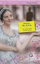 Dating Mr Darcy - paperback - Sarah Arthur - 2005 - brand new
