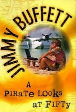A Pirate Looks at Fifty by Jimmy Buffett. Hc. Vg. Fast Shipping!