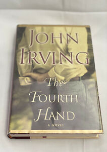 The Fourth Hand - John Irving - Signed by the Author - 1st edition, 1st printing