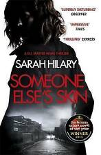 Someone Else's Skin (DI Marnie Rome 1), Hilary, Sarah, Excellent