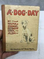 A DOG DAY Walter Emanuel Cecil Aldin EP Dutton 1902 HB Angel in the House Book