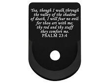 NDZ Base Plate Grip Extension for Glock 26 27 33 39 Gen 1-4 Bible Psalm 23 4