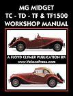 CLYMER MG Midget TC-TD-TF-TF1500 Workshop Manual by MG Car Co