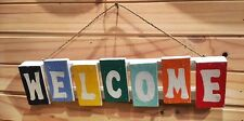 Welcome Sign in Colourful Rustic Beach House Reclaimed finish Wood Timber