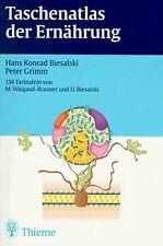 Taschenatlas der Ernährung von Biesalski, Hans Konrad, G...   Buch   Zustand gut