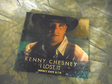 Kenny Chesney I Lost It CD Single 2000