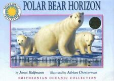 Polar Bear Horizon by Janet Halfmann c2006, VGC Hardcover Smithsonian Oceanic