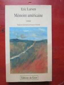 Littérature américaine - Eric Larsen - Mémoire américaine - Editions du Griot