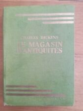 BIBLIOTHEQUE VERTE - CHARLES DICKENS - LE MAGASIN D'ANTIQUITES