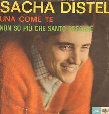 SACHA DISTEL - Una Come Te / Non So Piu Che Santo Pregare - Pathe 45 AQ 1297 Ita