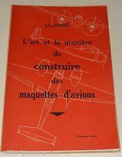L'ART et la MANIERE de CONSTRUIRE des MAQUETTES D'AVIONS 1942 : POTEZ  - MORANE