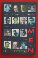 *1st ED.* MEN TALK - 14 MEN TALK LIVES, LOVES & FEELINGS Jan Bowen (PB, 1996)
