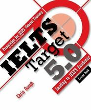 Ielts Target 5. 0 - Preparation for Ielts General Training - Leading to...
