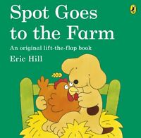 Spot Goes to the Farm by Eric Hill | Paperback Book | 9780141340845 | NEW
